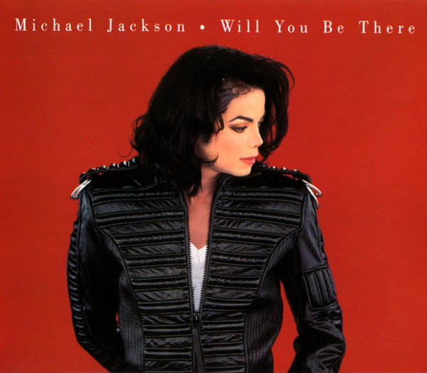 MICHAEL JACKSON - Will You Be There - CD single