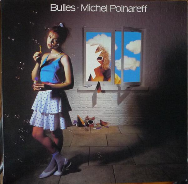 MICHEL POLNAREFF - Bulles - 33T