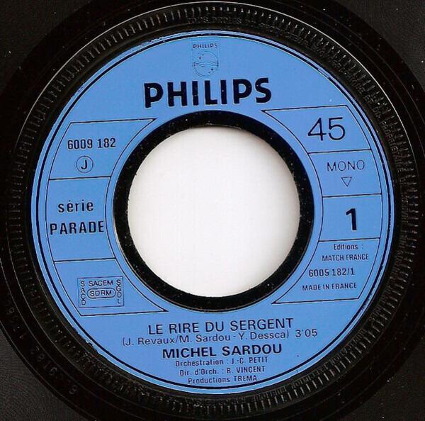 Michel Sardou Le Rire Du Sergent / Vive La Mariée