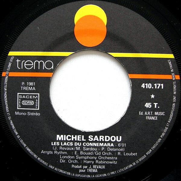 Michel Sardou Les Lacs Du Connemara / Je Viens Du Sud