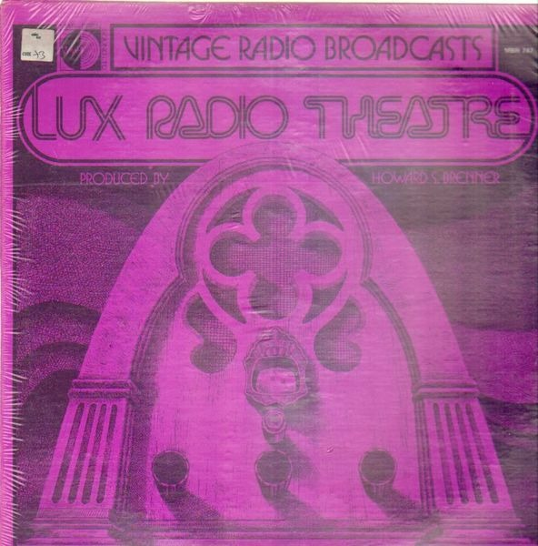 #<Artist:0x007fa7d23a3758> - Vintage Radio Broadcasts - Lux Radio Theatre