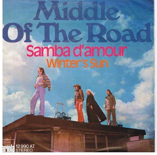 Middle Of The Road Samba D'Amour / Winter's Sun