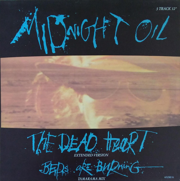 Beds Are Burning Kintoris Mix The Dead Heart By Midnight Oil