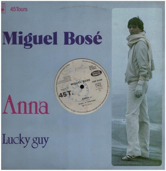 MIGUEL BOSÉ - Anna / Lucky Guy - Maxi x 1