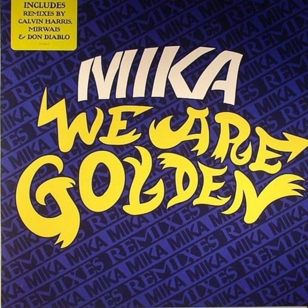 MIKA - We Are Golden (Remixes) - 12 inch x 1
