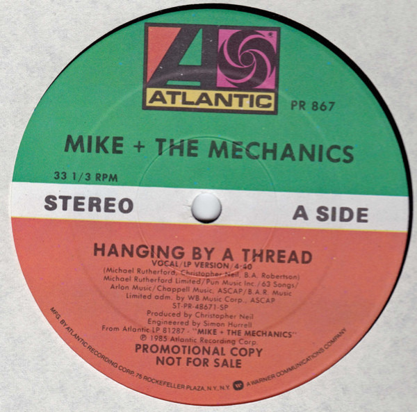 MIKE & THE MECHANICS - Hanging By A Thread - 12 inch x 1