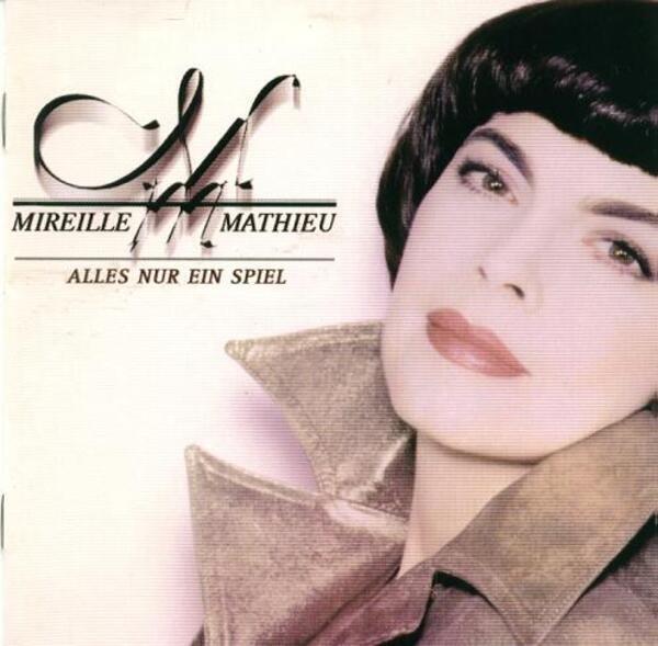 Mireille Mathieu Alles Nur Ein Spiel