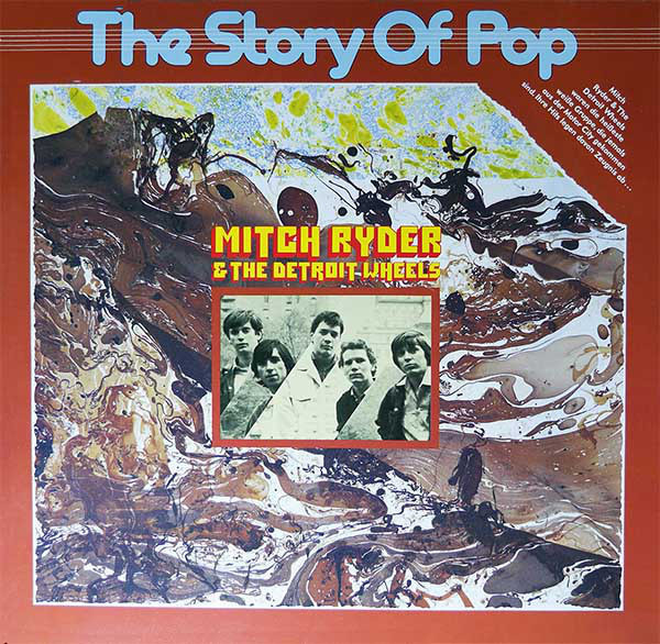The Story Of Popmitch Ryder And The Detroit Wheels