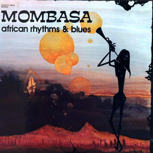 MOMBASA - African Rhythms & Blues (ORIGINAL 26 564-5 U) - LP