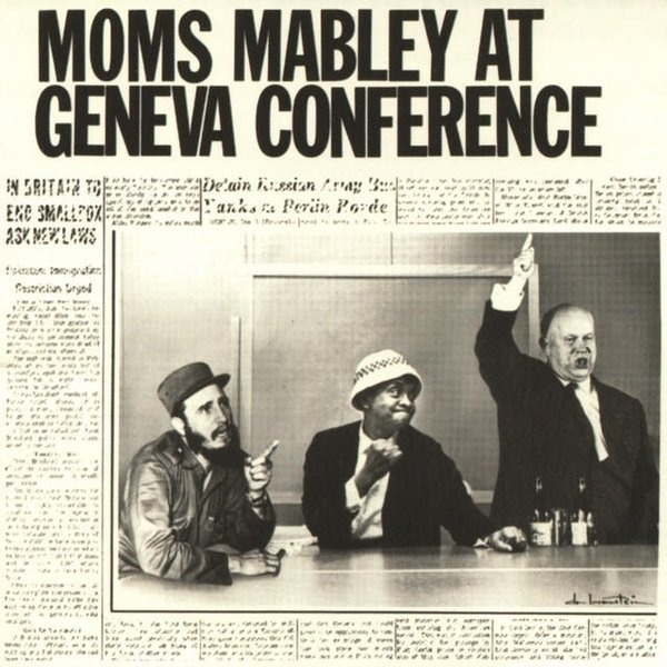 Moms Mabley Moms Mabley At Geneva Conference