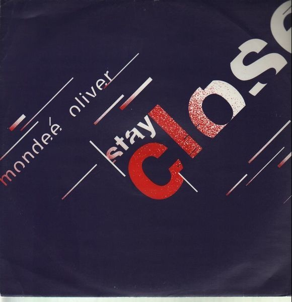 MONDEÉ OLIVER - Stay Close - 12 inch x 1