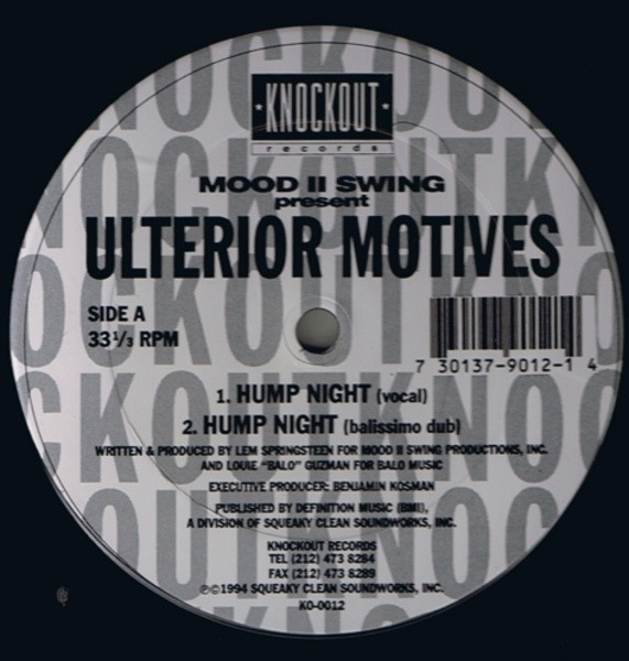 Hump night / have u ever by Mood Ii Swing Present Ulterior Motives, 12 inch  x 1 with recordsale