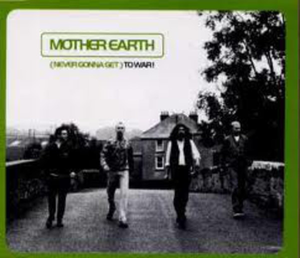MOTHER EARTH - (Never Gonna Get) To War! - 12 inch x 1