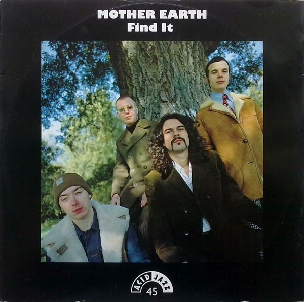 MOTHER EARTH - Find It - 12 inch x 1