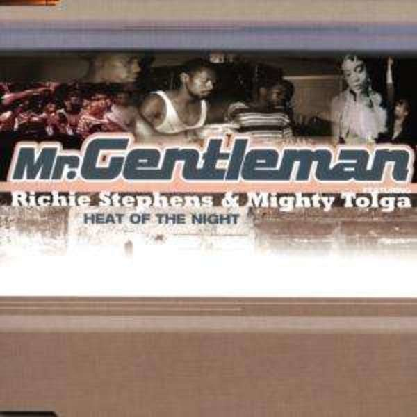 MR. GENTLEMAN FT. RICHIE STEPHENS & MIGHTY TOLGA - Heat Of The Night - CD single