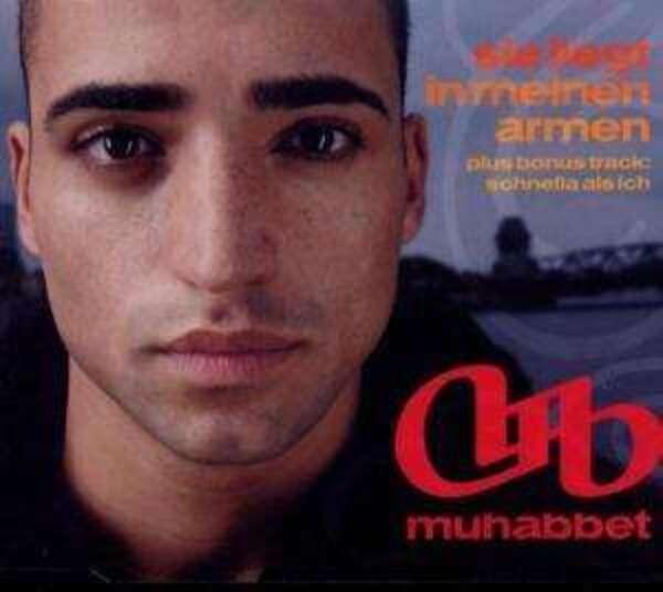 MUHABBET - Sie Liegt In Meinen Armen - CD Maxi