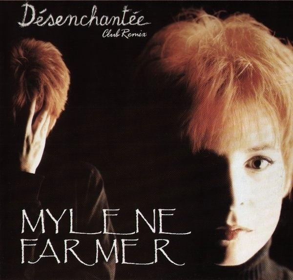 MYLÈNE FARMER - Désenchantée (Club Remix) - Maxi x 1