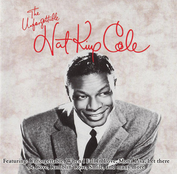 #<Artist:0x00007f811ef904d8> - The Unforgettable Nat King Cole