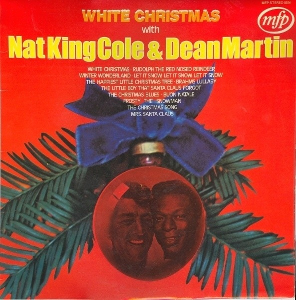 Nat King Cole Christmas.Nat King Cole Dean Martin White Christmas With Nat King Cole Dean Martin