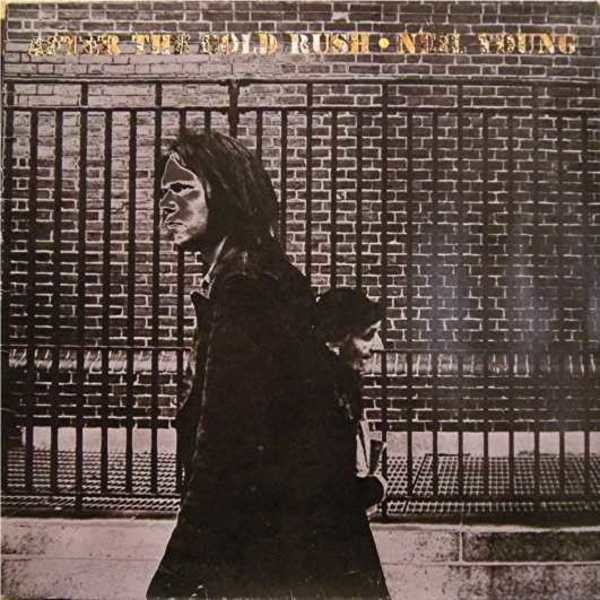 neil young after the gold rush (gatefold)