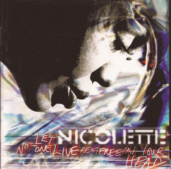 NICOLETTE - Let No-One Live Rent Free In Your Head - CD