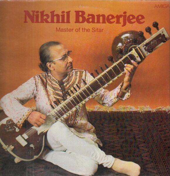 Nikhil Banerjee Nikhil Banerjee - Master Of The Sitar
