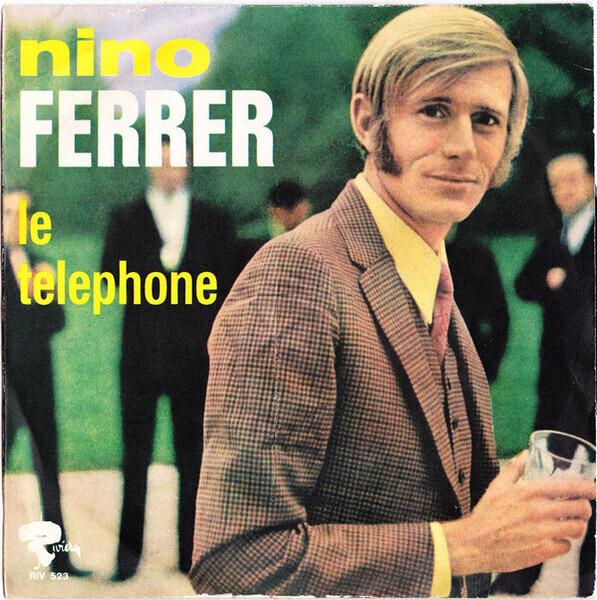 NINO FERRER - Le Telephone - 45T x 1