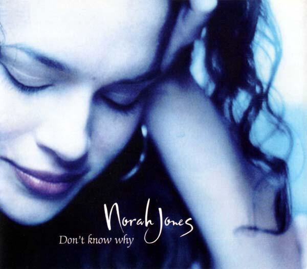 NORAH JONES - Don't Know Why - CD single