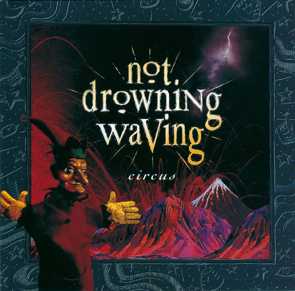 Not Drowning, Waving Circus