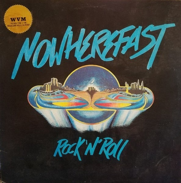 NOWHEREFAST - Rock 'N' Roll (CLEAR) - 12 inch x 1