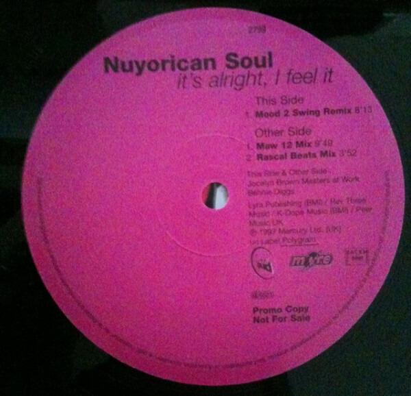 NUYORICAN SOUL - It's Alright, I Feel It - Maxi x 1