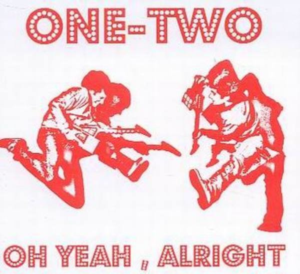 ONE TWO - Oh Yeah, Alright - CD single