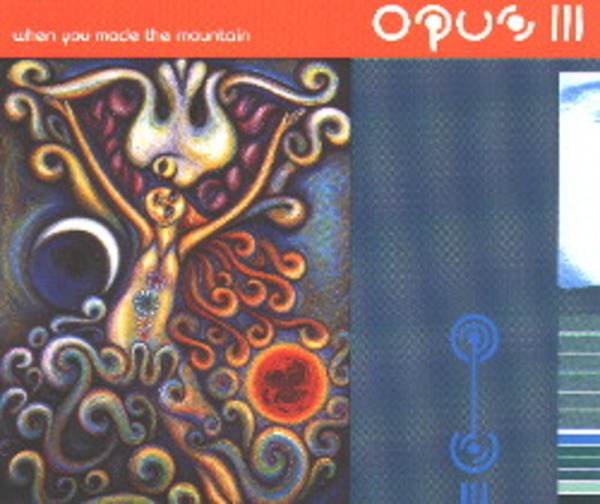 OPUS III - When You Made The Mountain - 12 inch x 1