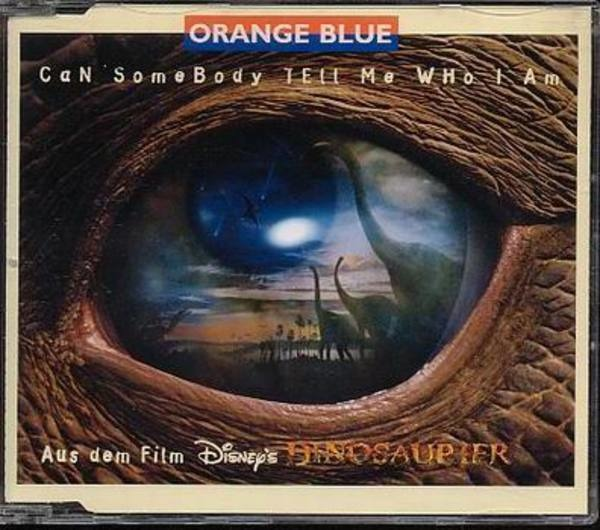ORANGE BLUE - Can Somebody Tell Me Who I Am - CD single