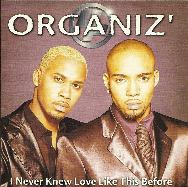 ORGANIZ' - I Never Knew Love Like This Before - CD single