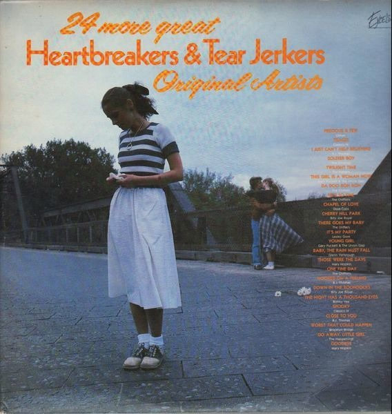 Original Artists 24 more great Heartbreakers & Tear Jerkers