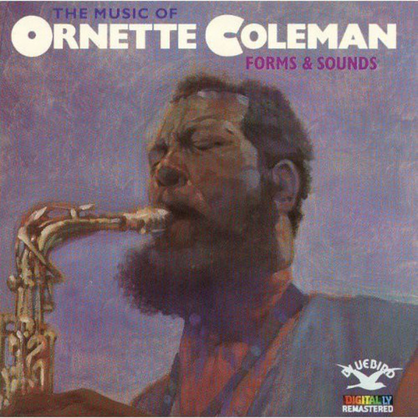 ORNETTE COLEMAN - The Music Of Ornette Coleman: Forms & Sounds - CD
