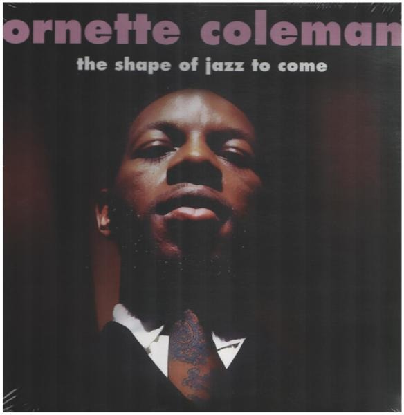 ORNETTE COLEMAN - The Shape Of Jazz To Come (180GR.) - 33T