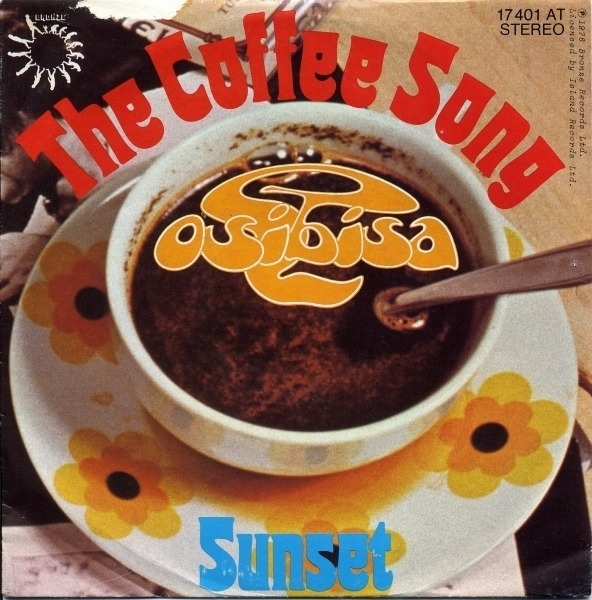 OSIBISA - The Coffee Song - 7inch x 1