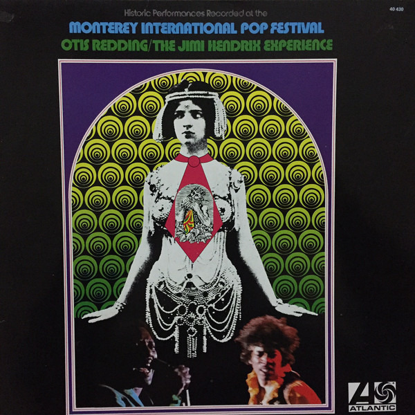 OTIS REDDING / THE JIMI HENDRIX EXPERIENCE - Historic Performances Recorded At The Monterey International Pop Festival - LP