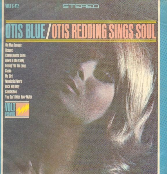 Otis Redding - Otis Blue / Otis Redding Sings Soul Album