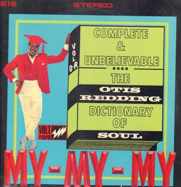 Otis Redding - The Otis Redding Dictionary Of Soul (complete & Unbelievable)