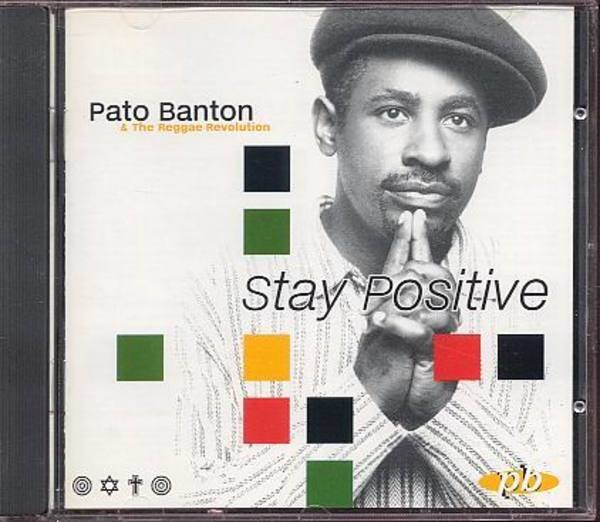 PATO BANTON - Stay Positive - CD