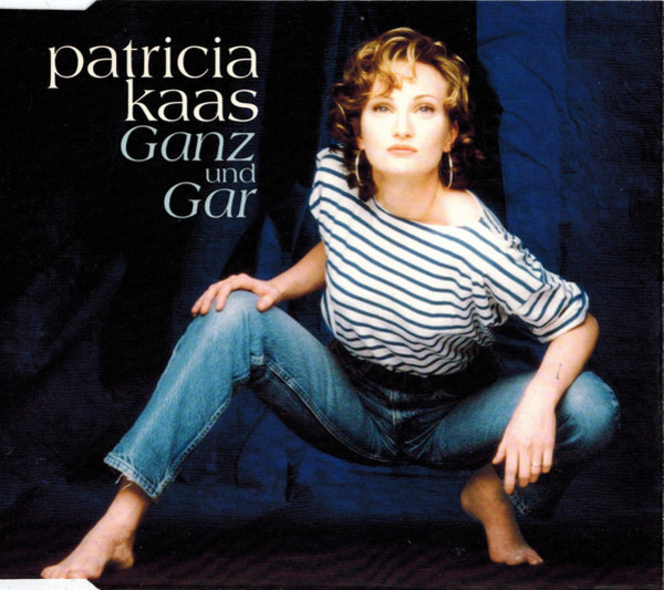 PATRICIA KAAS - Ganz Und Gar - CD single