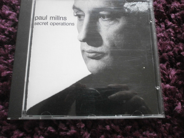 PAUL MILLNS - Secret Operations - CD