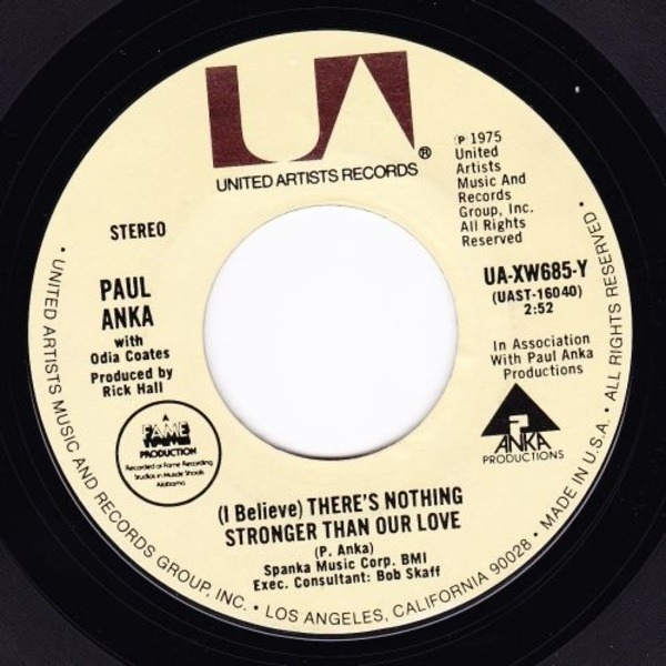Paul Anka (I Believe) There's Nothing Stronger Than Our Love