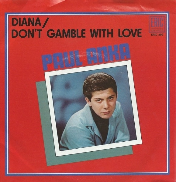 #<Artist:0x0000000007310ef0> - Diana / Don't Gamble With Love