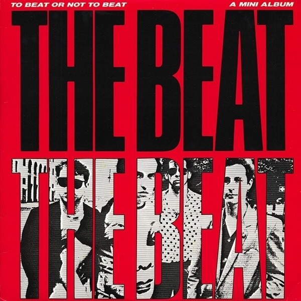 THE BEAT - To Beat Or Not To Beat - 12 inch x 1
