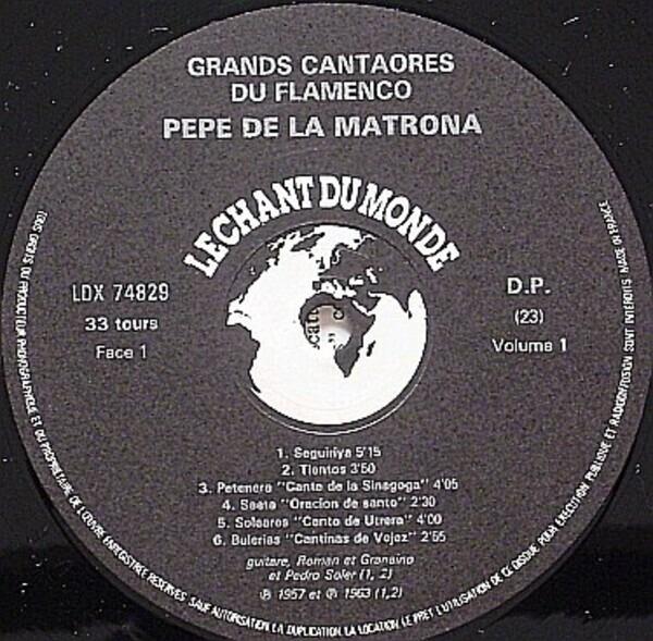 Pepe De La Matrona Grands Cantaores Du Flamenco