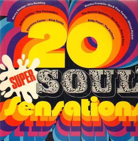 Percy Sledge, Aretha Franklin, Otis Redding... 20 Super Soul Sensations